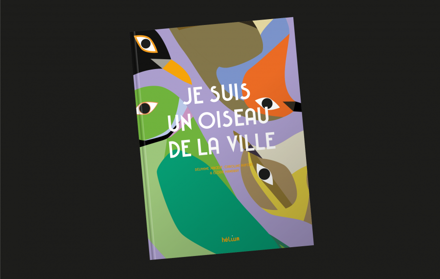 Je Suis Un Oiseau De La Ville Acme Paris Helium 1 1